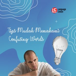 tips menghadapi confusing words