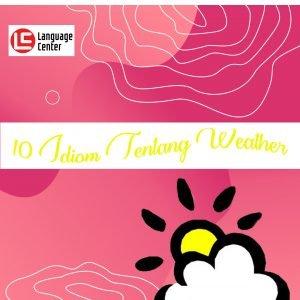 Idiom Tentang Weather