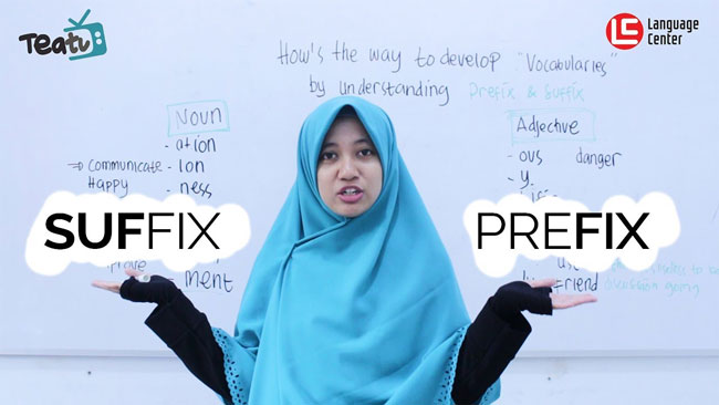 How to Develop Vocabularies by Understanding Suffix, TEATU LC Kampung Inggris Pare