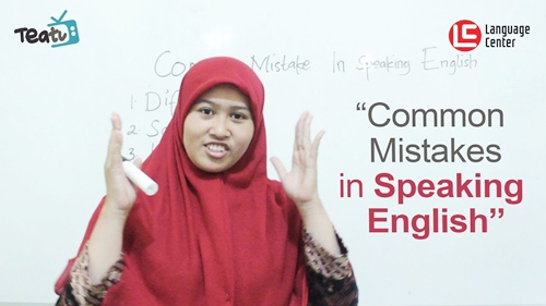 Common Mistakes in Speaking English (2), TEATU LC Kampung Inggris Pare