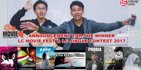 Pengumuman LC Movie Festival dan LC Jingle Contest 2017