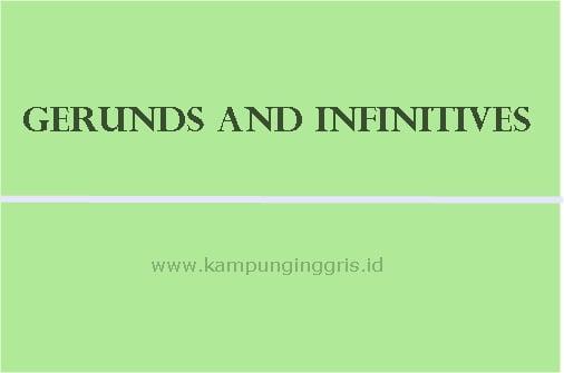 pengertian gerund and infinitives