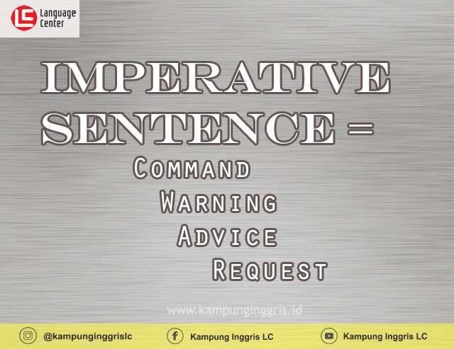 Penjelasan Dan Contoh Kalimat Perintah Dalam Bahasa Inggris