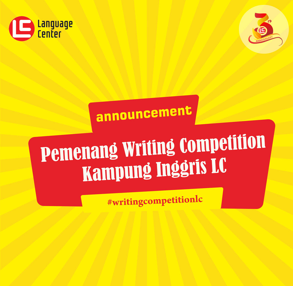 Pengumuman Pemenang Writing Competition Kampung Inggris LC			No ratings yet.
