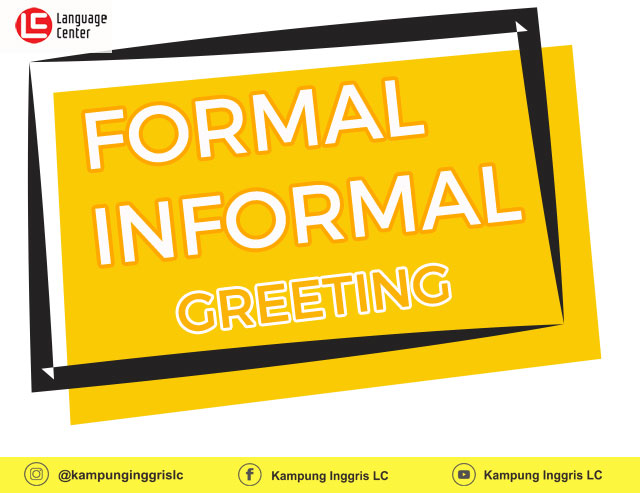 Formal Informal Greeting