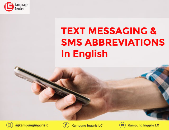 Text Messaging and SMS Abbreviations in English