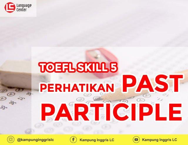 TOEFL SKILL 5