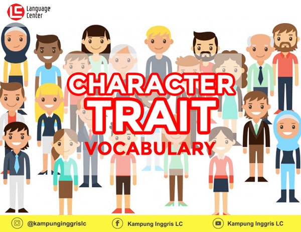 English Vocabulary: CHARACTER TRAIT VOCABULARY