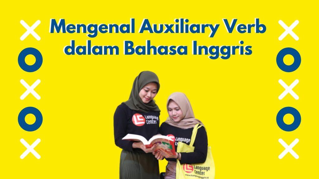 Mengenal Auxiliary Verb dalam Bahasa Inggris