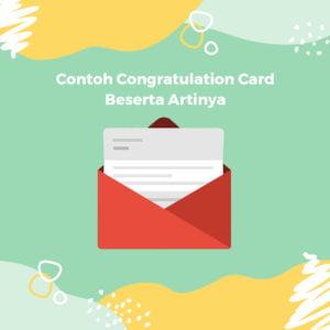 20 Contoh Congratulation Card Beserta Artinya