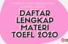 Daftar Materi Belajar TOEFL Lengkap 2020                                        5/5(4)