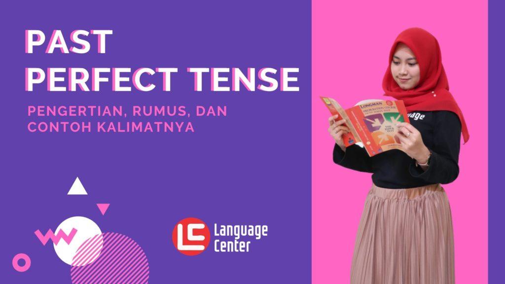 Past Perfect Tense dalam Bahasa Inggris