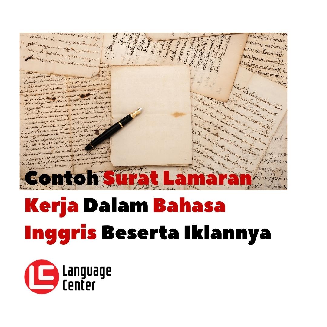 Contoh Surat Lamaran Kerja Dalam Bahasa Inggris Beserta Iklannya